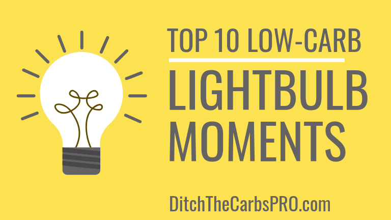 Top 10 Low-Carb Lightbulb Moments