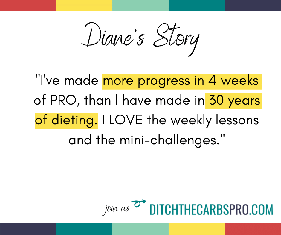 low-carb membership testimonial from Diane